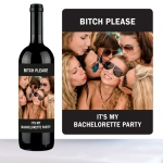 Flaskeetikett, Bitch please,   bachelorette party, sort